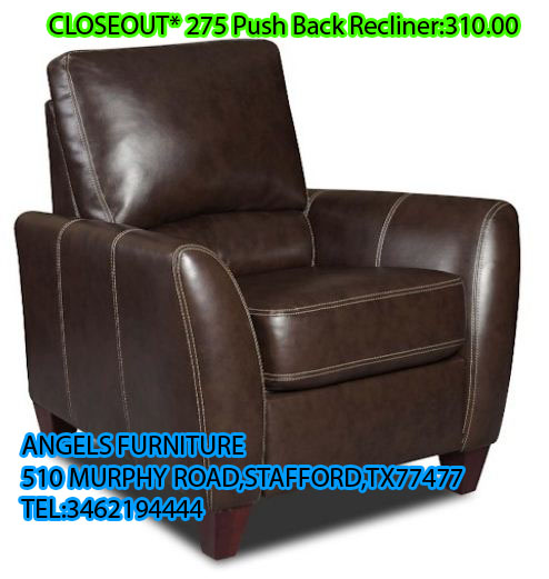 CLOSEOUT* 275 Push Back Recliner